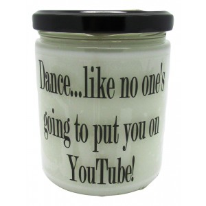 StarHollowCandleCo Dance, Like No One's Going To Put You on Youtube Laundry Day Jar SHCC1310