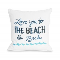 Highland Dunes Holsinger Love You To The Beach Outdoor Throw Pillow HIDN3928
